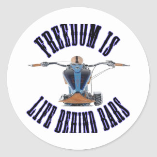 Freedom Is Life Behind Bars Round Sticker