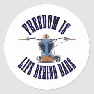 Freedom Is Life Behind Bars Classic Round Sticker