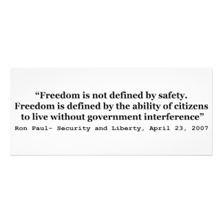 Freedom Is Not Defined By Safety Ron Paul Quote Invitation