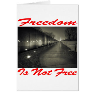 Freedom Is Not Free #003 Greeting Card