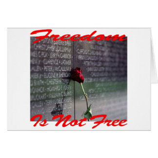 Freedom Is Not Free #004 Greeting Card
