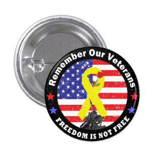 FREEDOM IS NOT FREE 1 INCH ROUND BUTTON