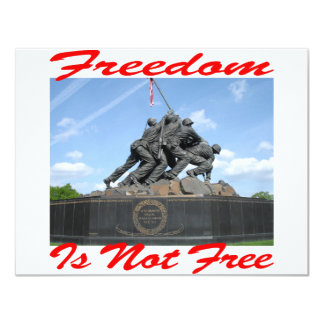 """Freedom Is Not Free 4.25"""" X 5.5"""" Invitation Card"""