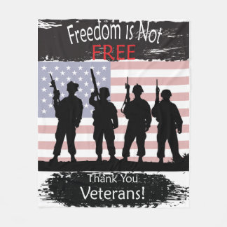 Freedom is Not Free - Thank you Veterans Fleece Blanket