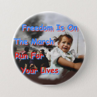 Freedom Is On The March 3 Inch Round Button