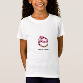 Freedom is sweet T-Shirt