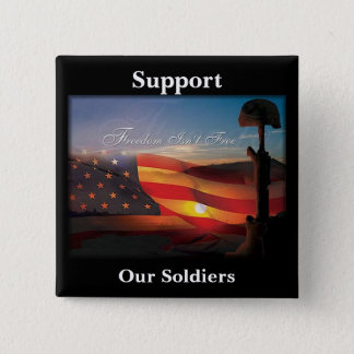 """Freedom Isn't Free"" 2 Inch Square Button"