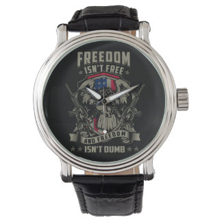Freedom isn't Free, and Freedom isn't Dumb Watch
