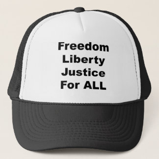 Freedom Liberty Justice for All Trucker Hat