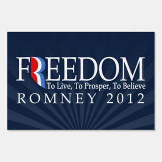 Freedom, Live, Prosper, Belive, Pro-Romney Sign