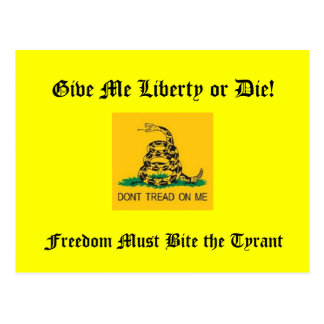 Freedom Must Bite the Tyrant Postcard