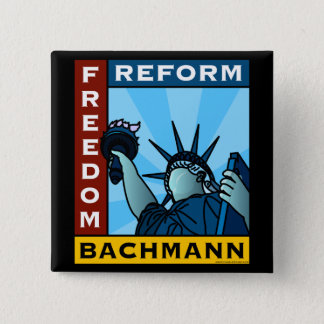 Freedom Reform Liberty Bachmann 2 Inch Square Button