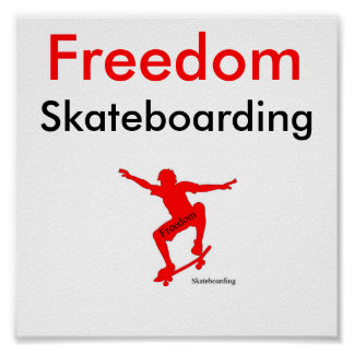 Freedom Skateboarding Poster #1