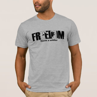 Freedom Thank a soldier Canadian T-Shirt