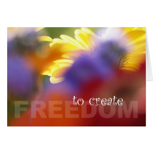 FREEDOM TO CREATE, New Zealand Greeting Card