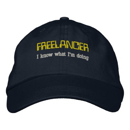 Freelancer: I know what I'm doing Embroidered Baseball Cap