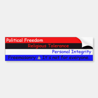 FreemasonryItsNotForEveryone Bumper Sticker
