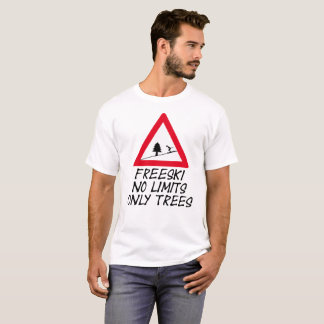 Freeski, NO of limit only trees T-Shirt