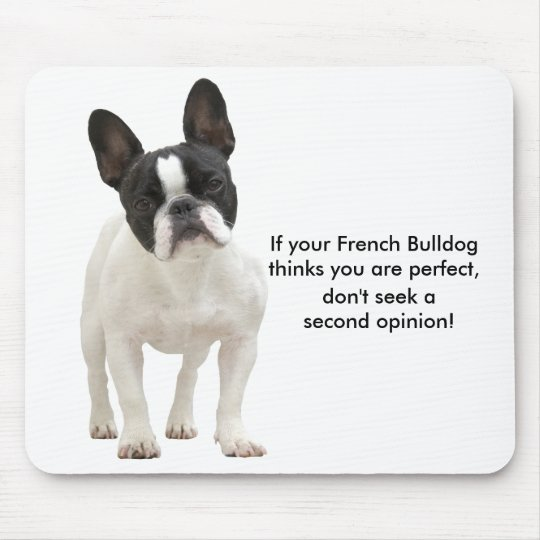 French bulldog humour, funny mousepad, gift mouse pad