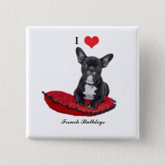 French Bulldog, I love heart, button, pin, gift 2 Inch Square Button