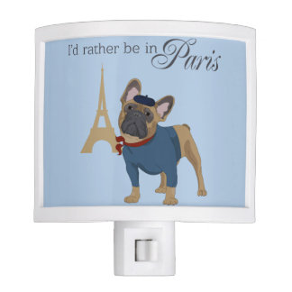 "French Bulldog ""I'd rather be in Paris"" NightLight Nite Lite"