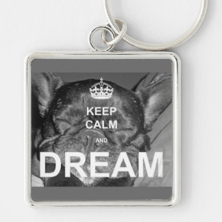 French Bulldog Keep Calm Dream Keychain