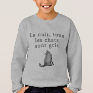 French Cats Saying Products Sweatshirt