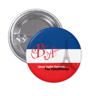 French Flag Eiffel Tower Bon Appetit 1 Inch Round Button