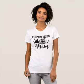 French Horn Mom Marching Band Music Shirt