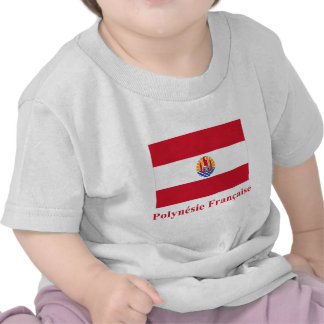 French Polynesia Flag with Name in French Tshirt