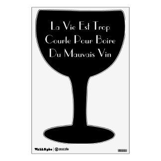 French Saying Wine Glass Wall Decal
