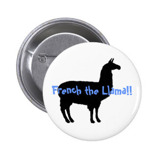 French the Llama!! 2 Inch Round Button