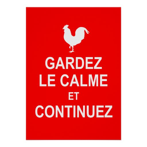 French version of Keep Calm and Carry On. Posters