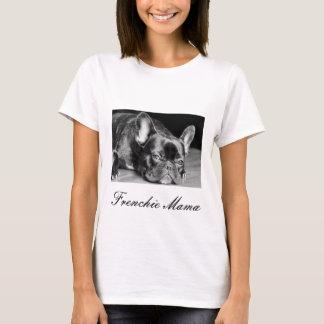 Frenchie Mama French Bulldog T-Shirt