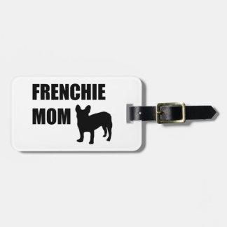 Frenchie Mom Luggage Tag