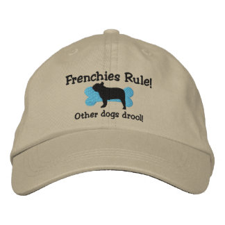 Frenchies Rule Embroidered Hat