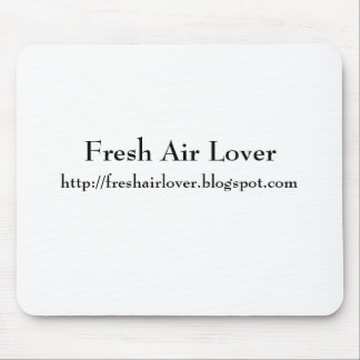 Fresh Air Lover, http://freshairlover.blogspot.com Mouse Pad
