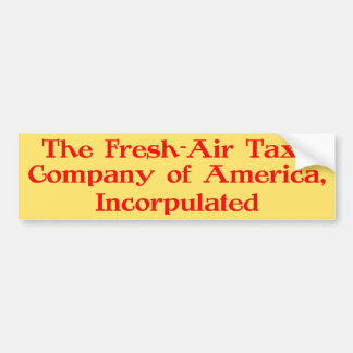 Fresh-Air Taxi Company of America, Incorpulated Bumper Sticker