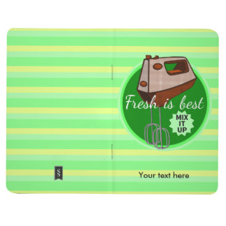 Fresh is best Mix it up Hand mixer Journal