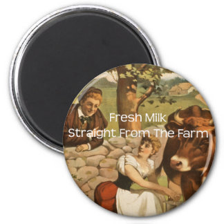Fresh Milk Straight From the Farm 2 Inch Round Magnet