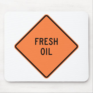 Fresh Oil Highway Construction Sign Mouse Mats