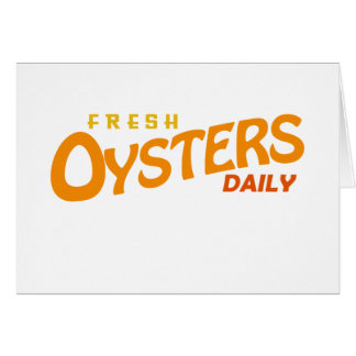 Fresh Oysters Daily Card
