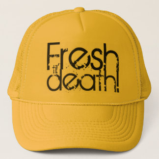 fresh til death trucker hat