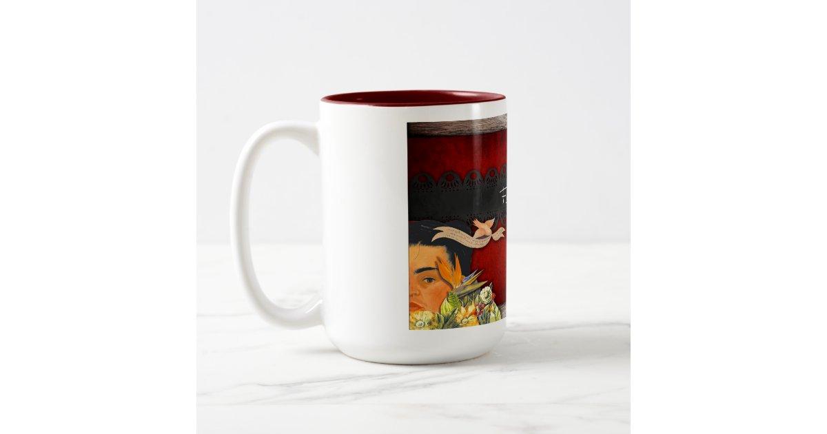 Frida kahlo passion for life two tone coffee mug zazzle for Passion coffee