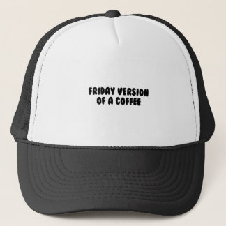 Friday Coffee Trucker Hat