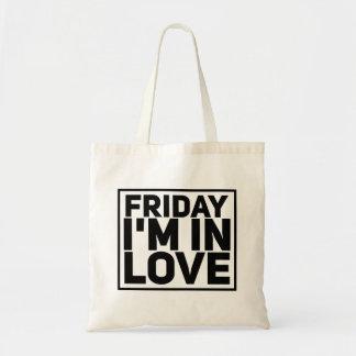 """""""Friday I'm in Love"""" Tote Bag"""