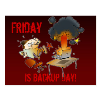 Friday Is Backup Day Postcard