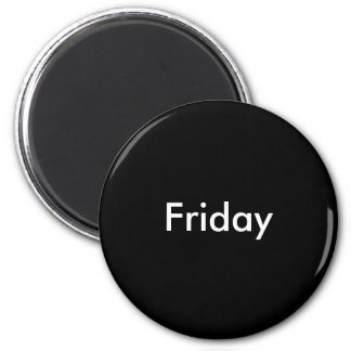 Friday magnet