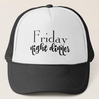 friday night dinner trucker hat