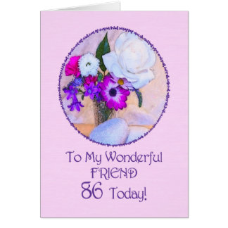 Friend, 86th birthday with painted flowers. greeting card